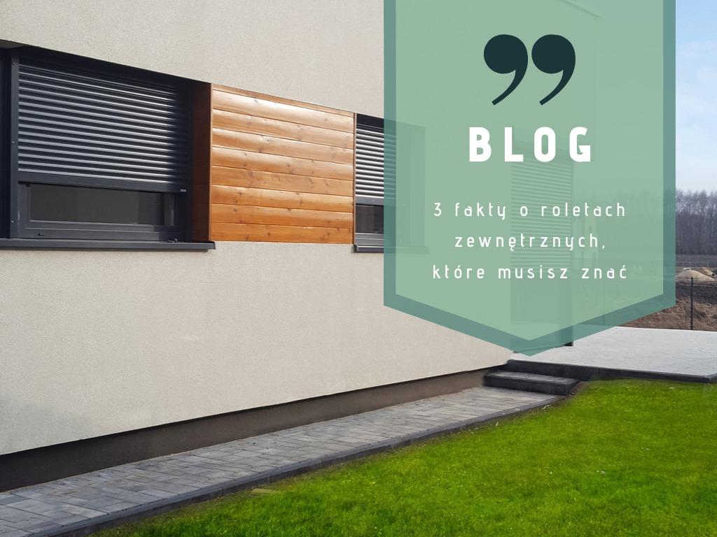 3. fakty o roletach zewnętrznych, które musisz znać